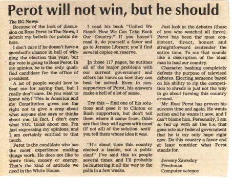 Perot will not win, but he should